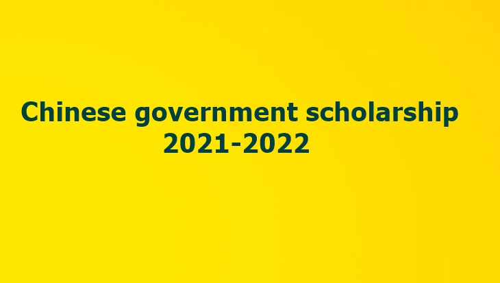 Chinese government scholarship 2021-2022