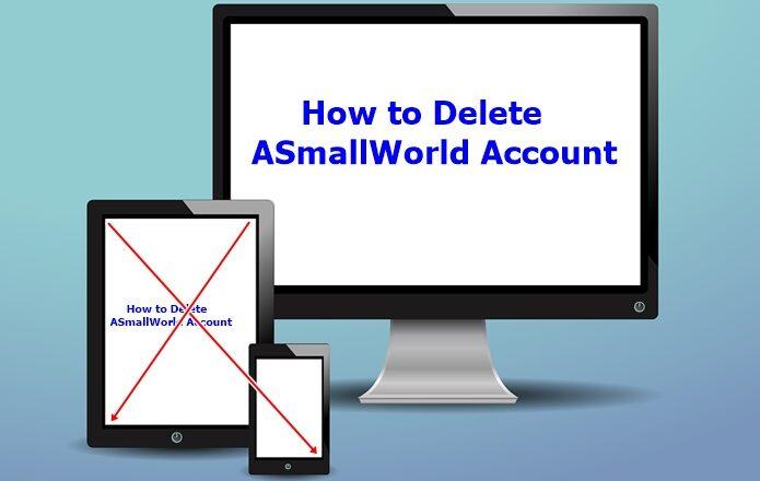 How to Delete ASmallWorld Account