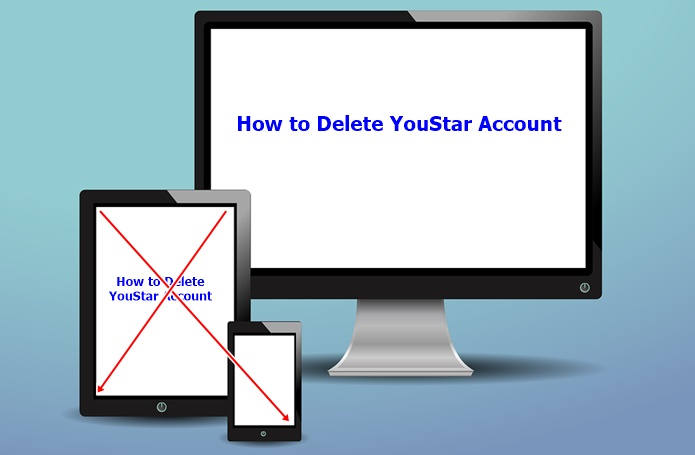 How to Delete YouStar Account