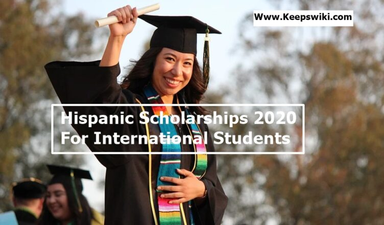 Hispanic Scholarships 2020 for International Students