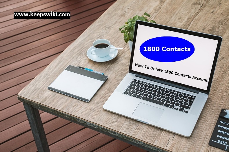 How To Delete 1800 Contacts Account
