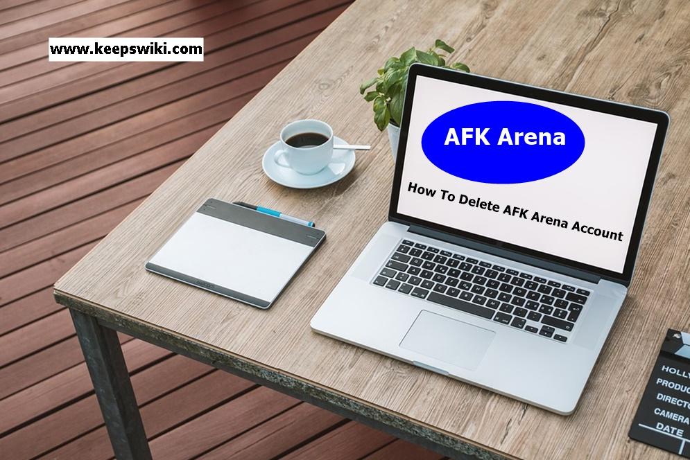 How To Delete AFK Arena Account
