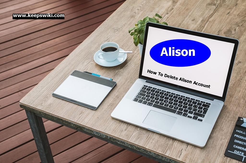 How To Delete Alison Account