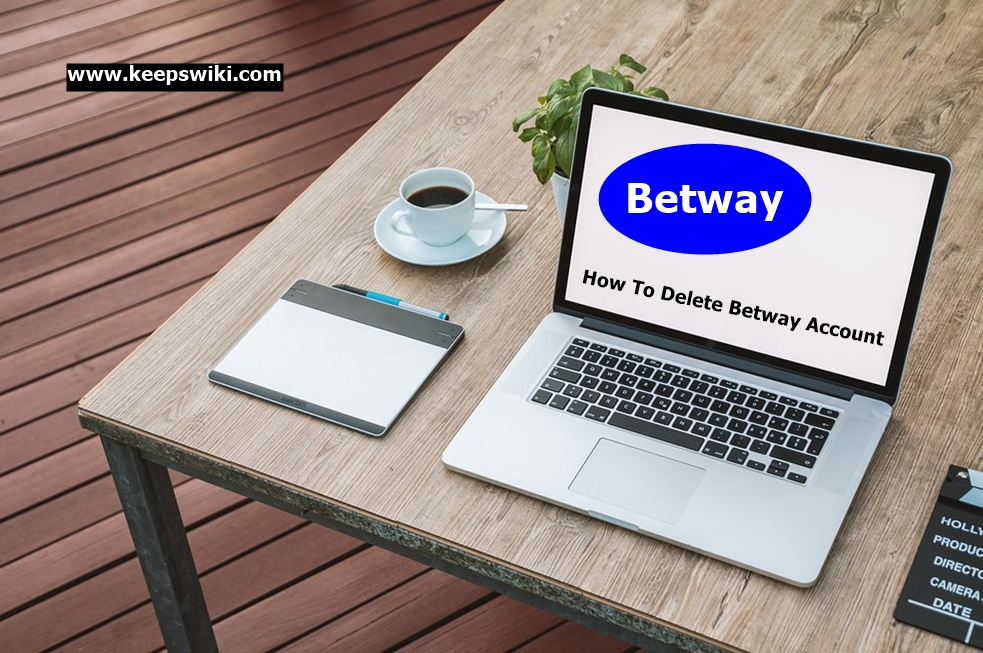 How To Delete Betway Account