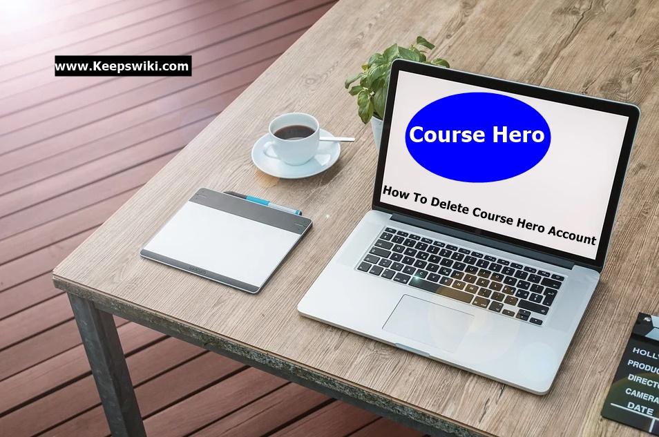 How To Delete Course Hero Account