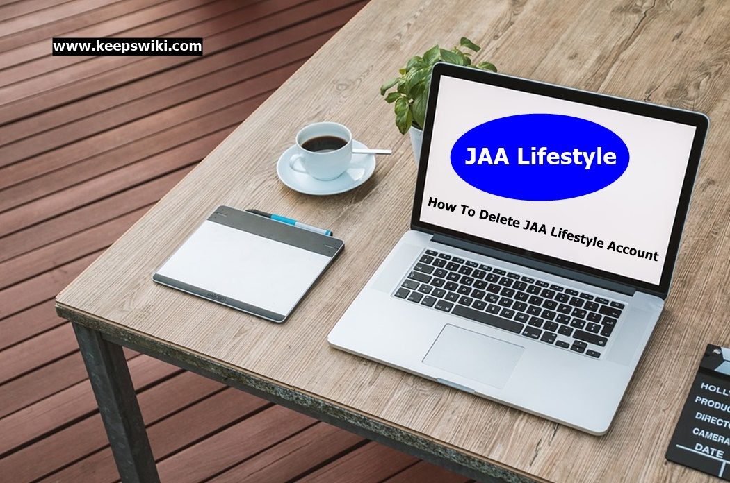 How To Delete JAA Lifestyle Account