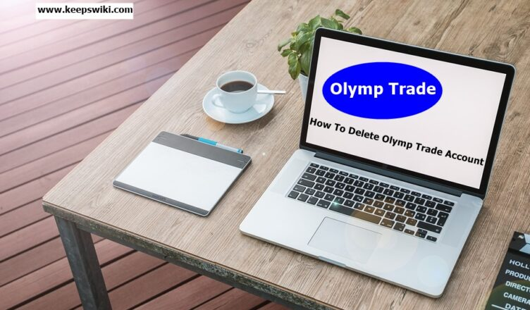 How To Delete Olymp Trade Account