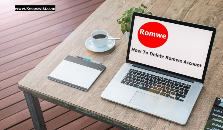 How To Delete Romwe Account