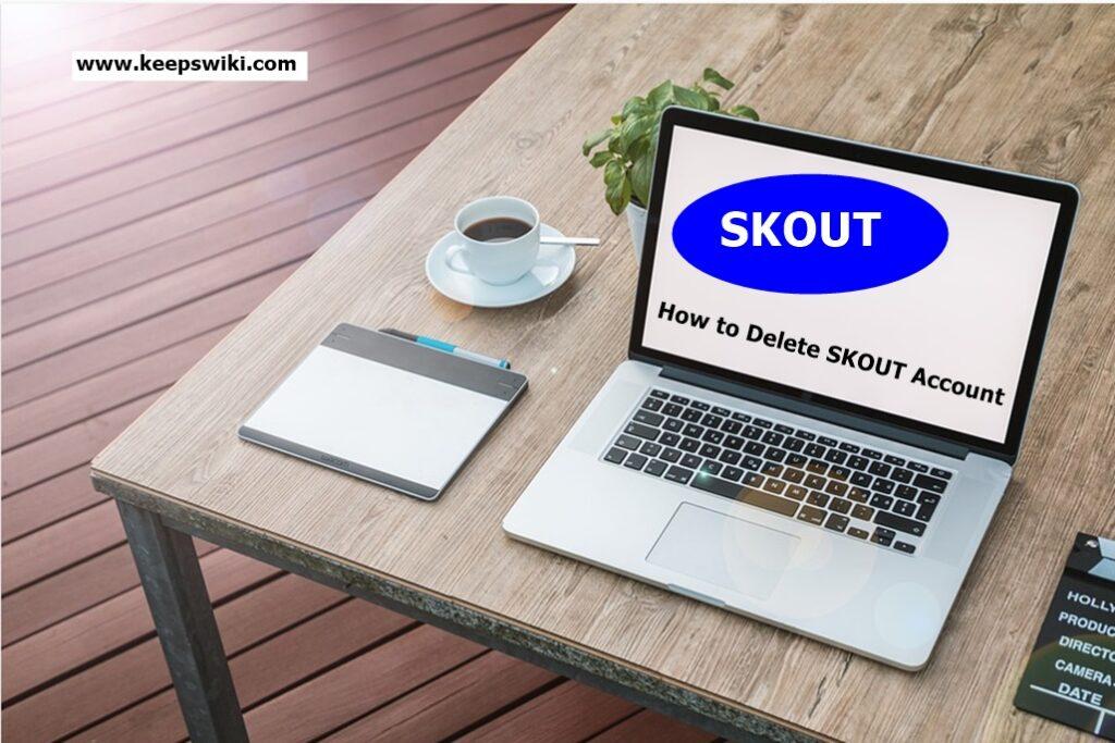 How to Delete SKOUT Account - Deactivate SKOUT Account l