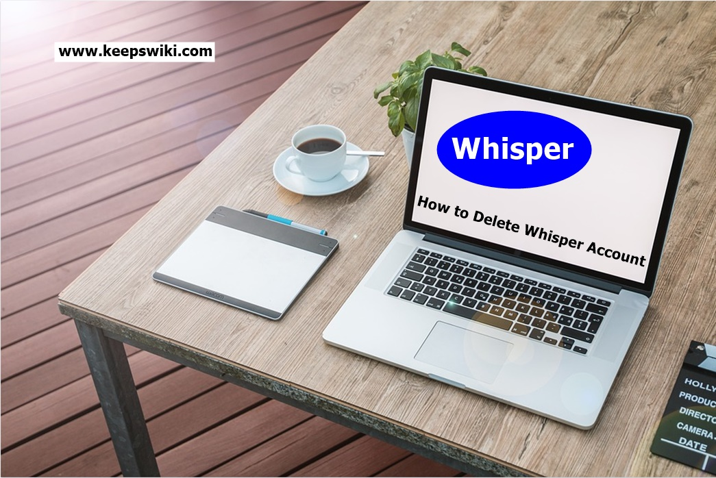 How to Delete Whisper Account