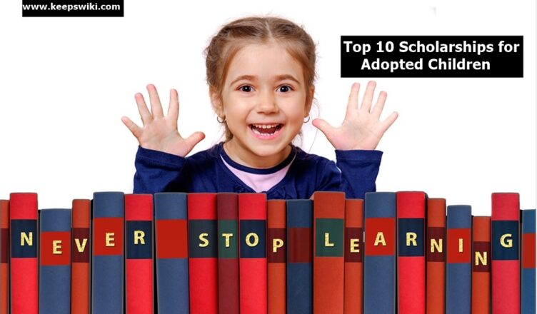 Scholarships for Adopted Children 2020