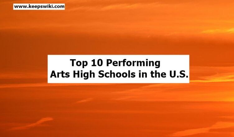 Top Performing Arts High Schools in the U.S.