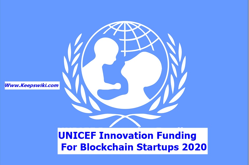 UNICEF Innovation Funding for Blockchain Startups