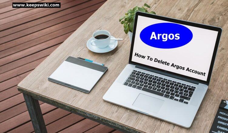 How To Delete Argos Account