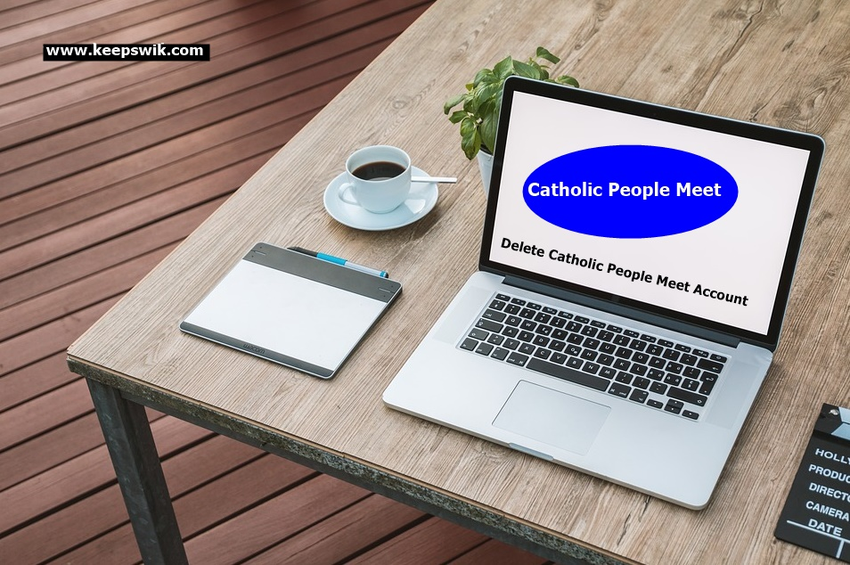 How To Delete Catholic People Meet Account