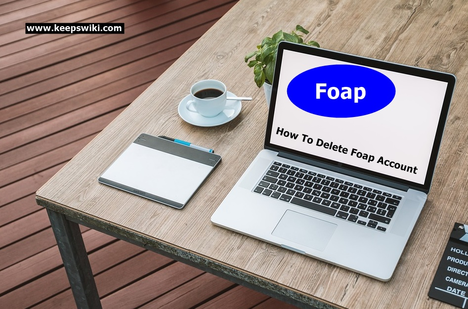How To Delete Foap Account
