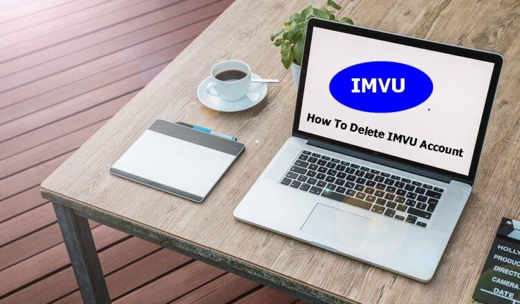How To Delete IMVU Account