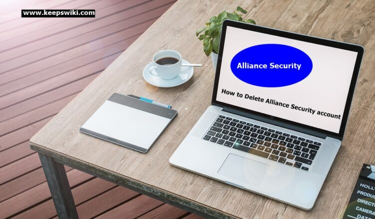 How to Delete Alliance Security account