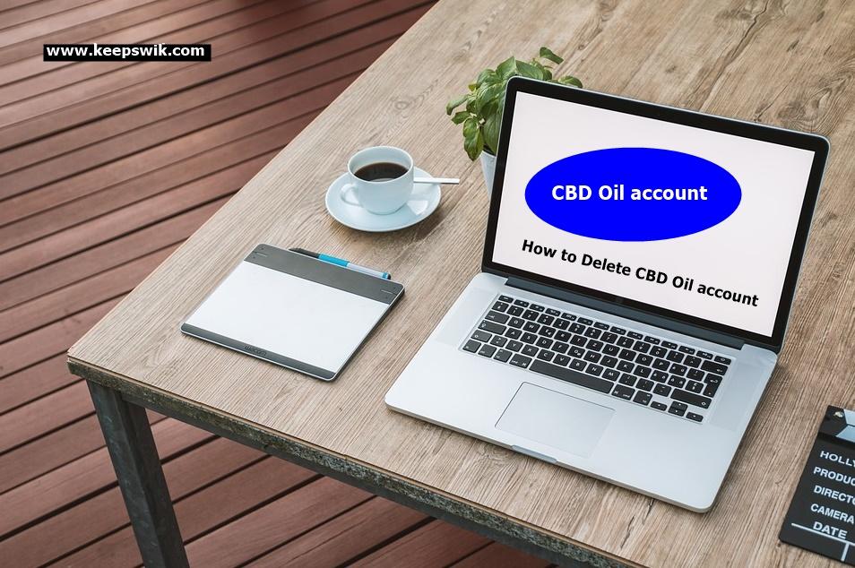 How to Delete CBD Oil account