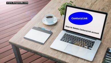 How to Delete CenturyLink account