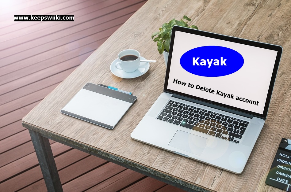 How to Delete Kayak account