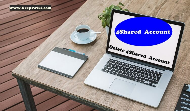 How To Delete 4Shared Account