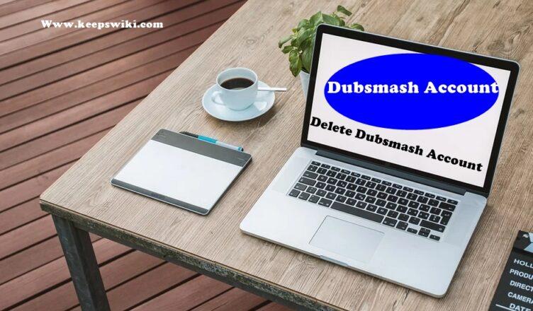 How To Delete Dubsmash Account