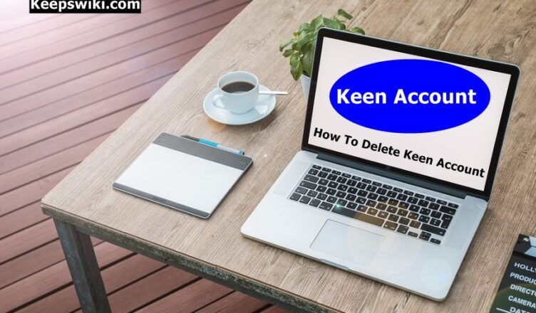 How To Delete Keen Account