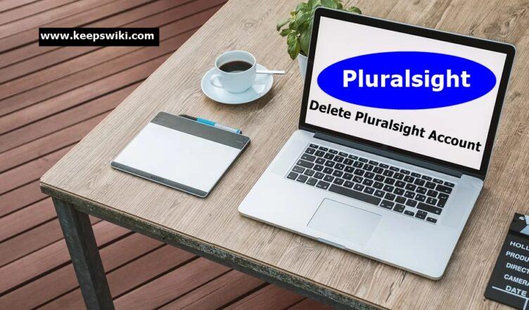 How To Delete Pluralsight Account