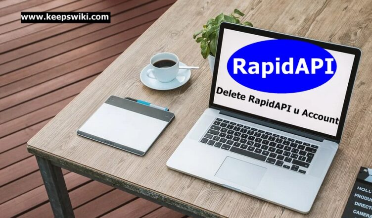 How To Delete RapidAPI Account