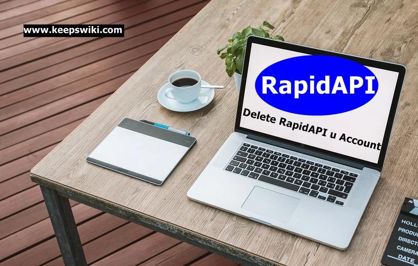 How To Delete RapidAPI Account