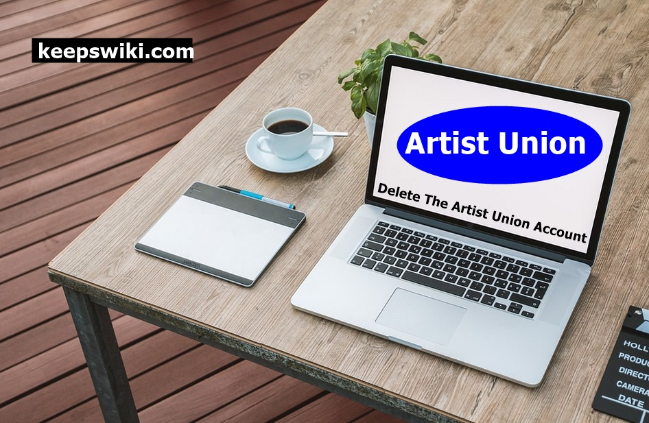How To Delete The Artist Union Account