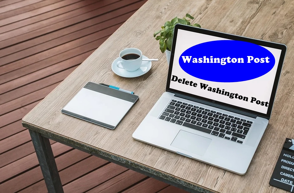How To Delete Washington Post