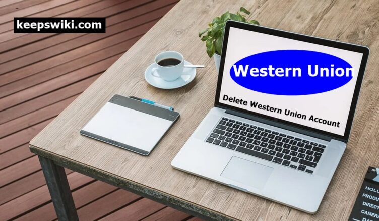 How To Delete Western Union Account