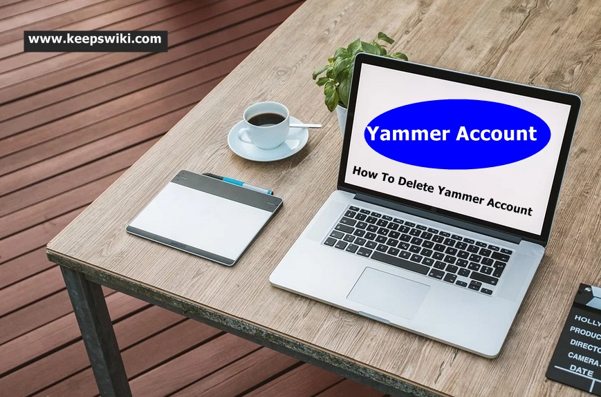 How To Delete Yammer Account