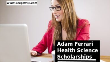 Adam Ferrari Health Science Scholarships
