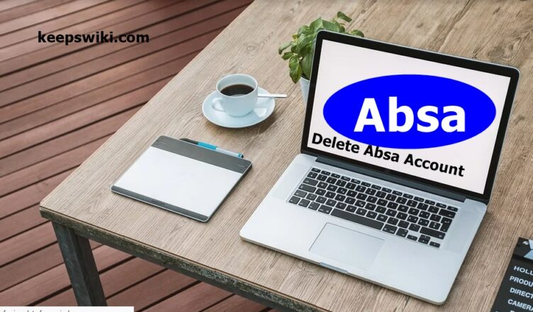 How To Delete Absa Account