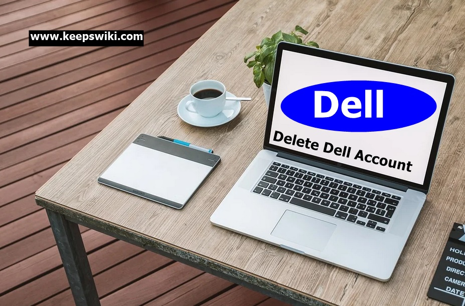 How To Delete Dell Account