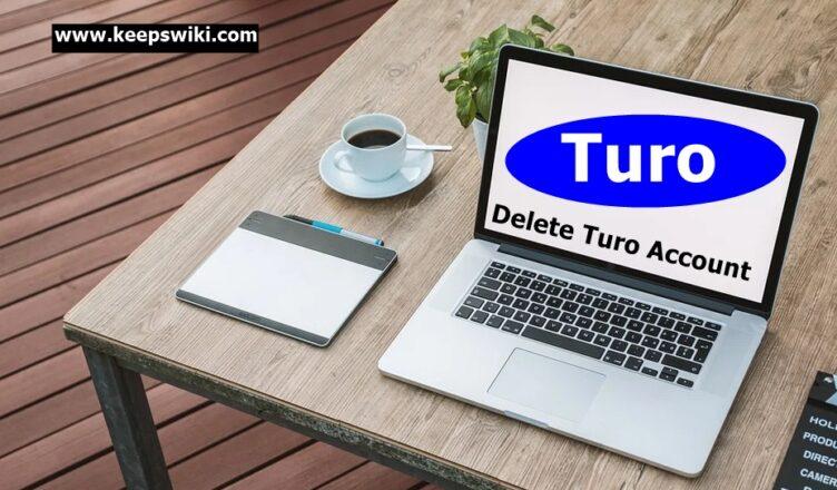 How To Delete Turo Account