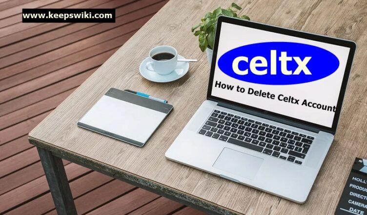 How to Delete Celtx Account