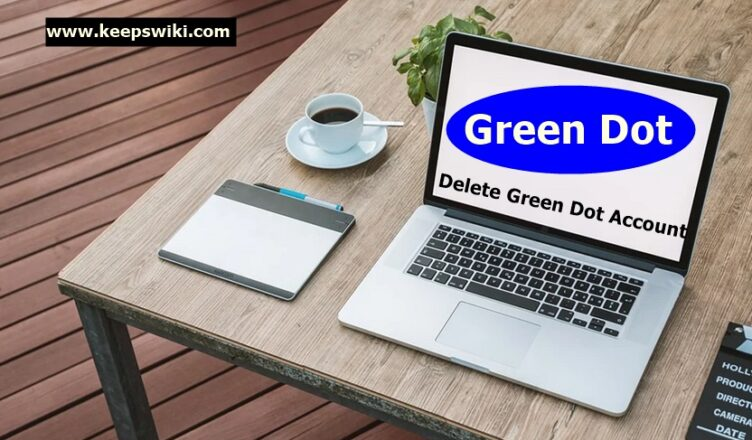 How to Delete Green Dot Account