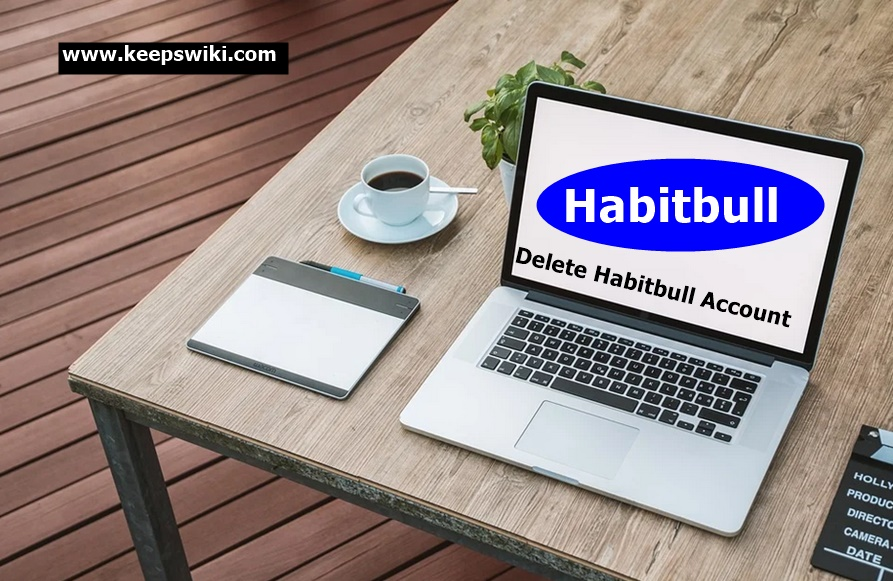 How to Delete Habitbull Account