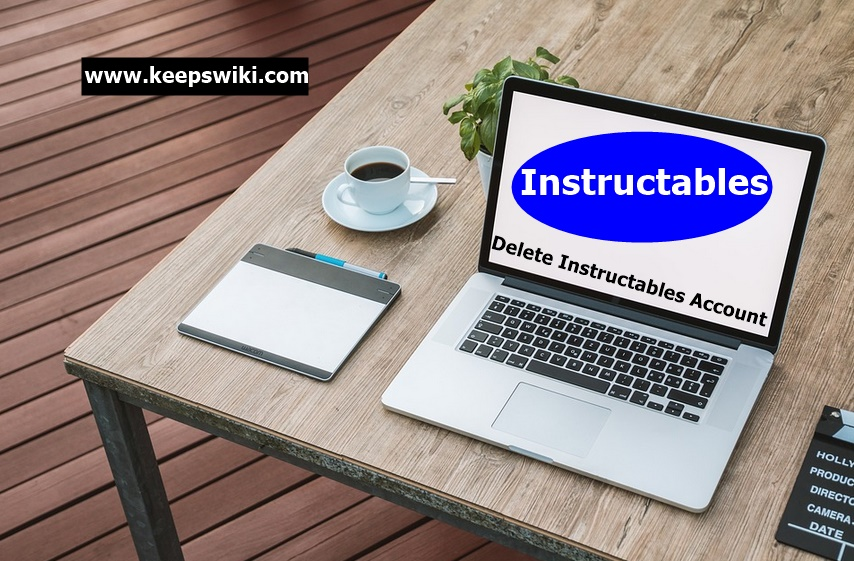 How To Delete Instructables Account