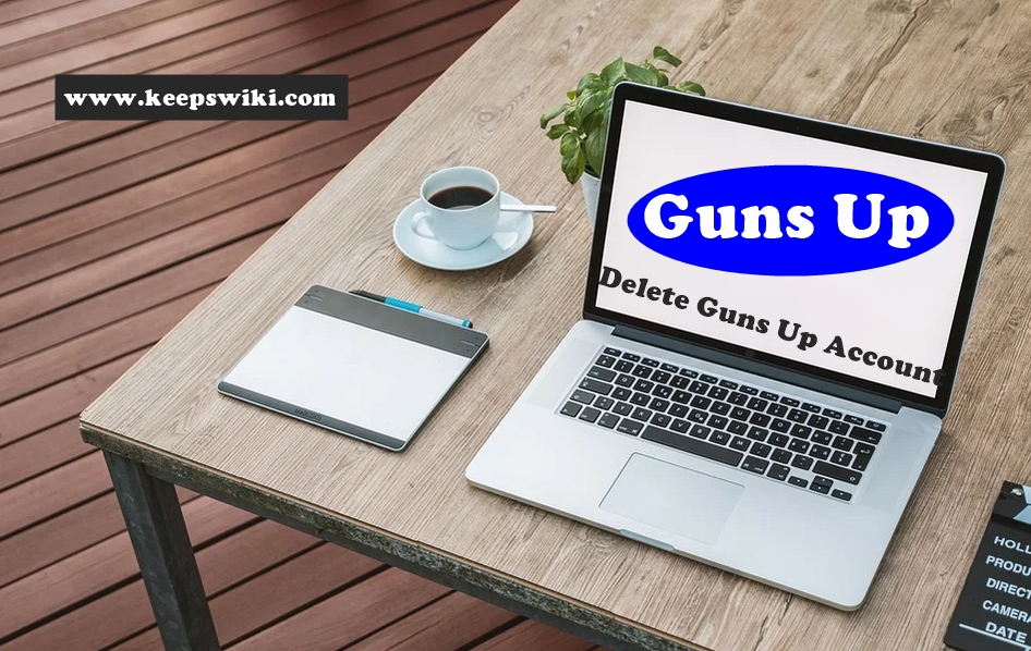 How To Delete Guns Up Account