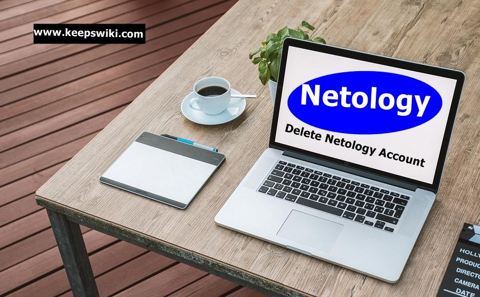 How To Delete Netology Account