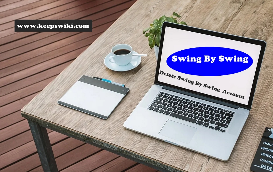 How To Delete Swing By Swing Account