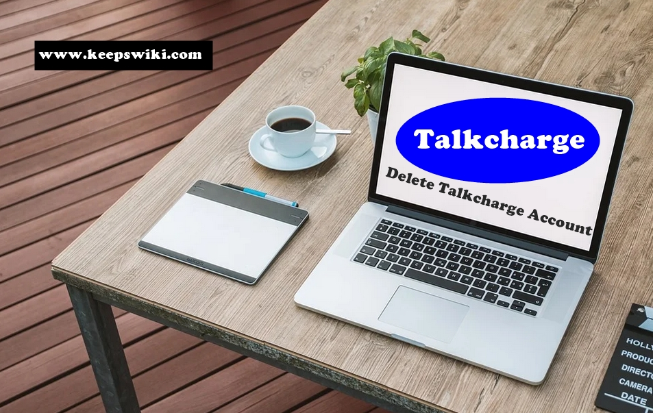 How To Delete Talkcharge Account