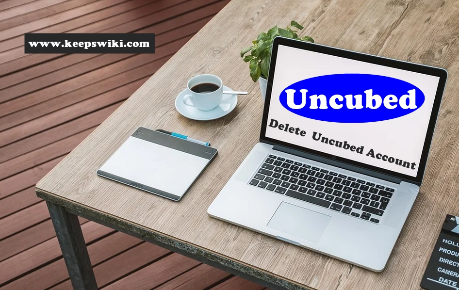 How To Delete Uncubed Account