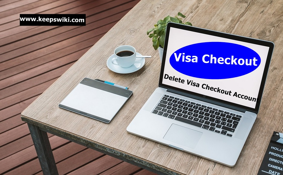 How To Delete Visa Checkout Account
