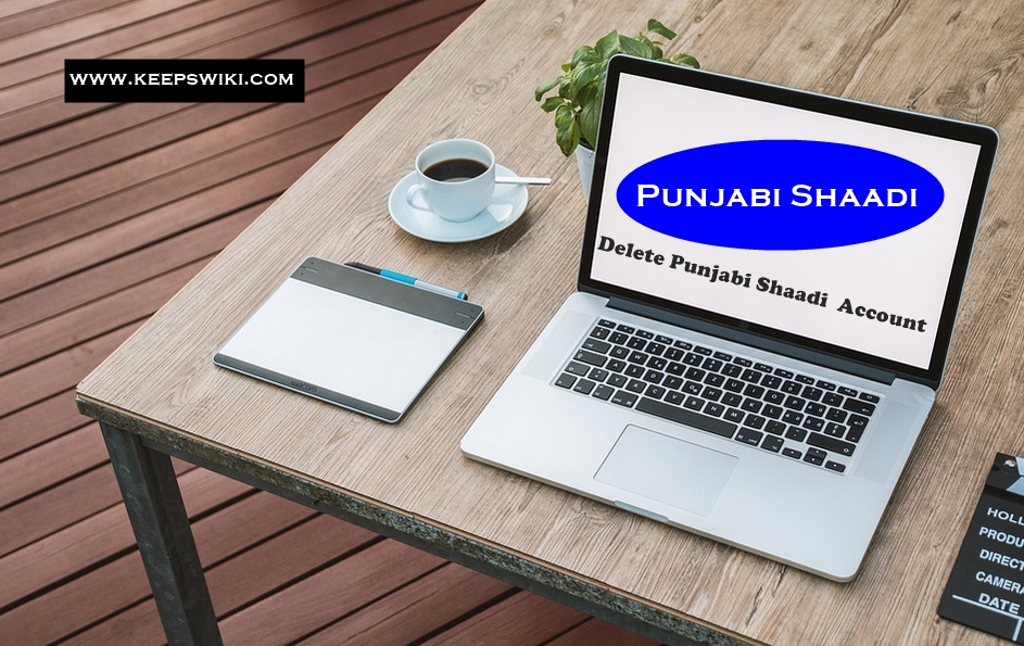 how to Delete Punjabi Shaadi Account